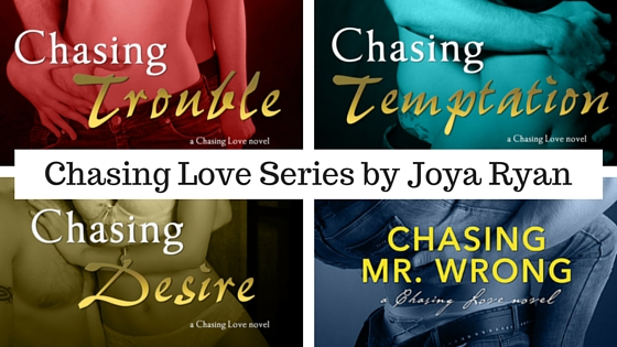the chasing love series by Joya